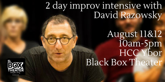 2 day improv intensive with David Razowsky