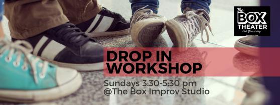The Box Improv StudioDROP IN WORKSHOP (2)